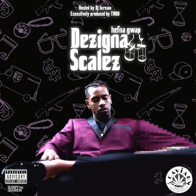 Hefna Gwap x TM88 x DJ Scream – Dezigna Scalez [Mixtape]