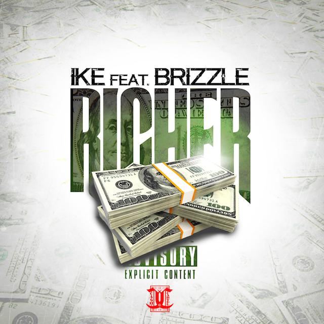 DJ Scream Presents: Ike Ft. Brizzle – Richer
