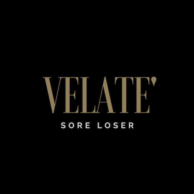 Velate – Sore Loser