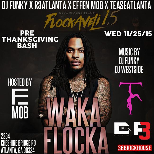 [Event] Waka Flocka live at TeaseAtlanta (Wed 11/25)
