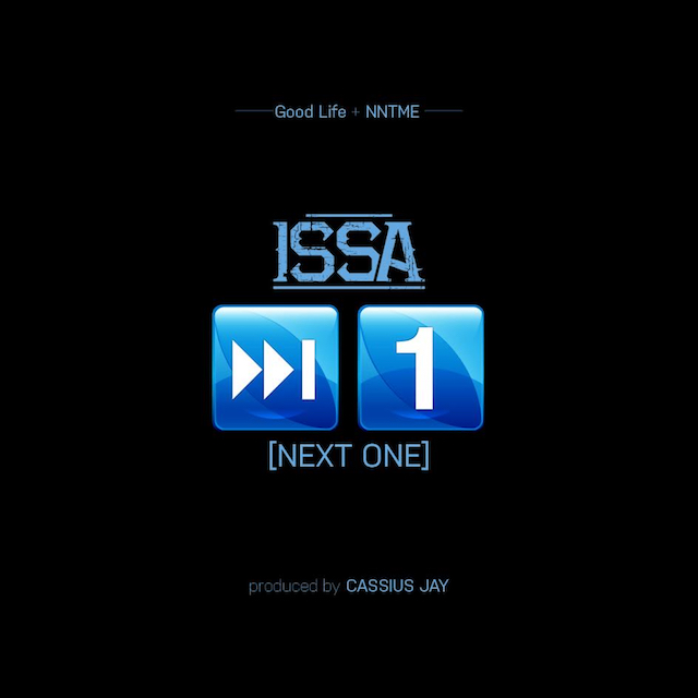 Issa – Next One (Prod by Cassius Jay)