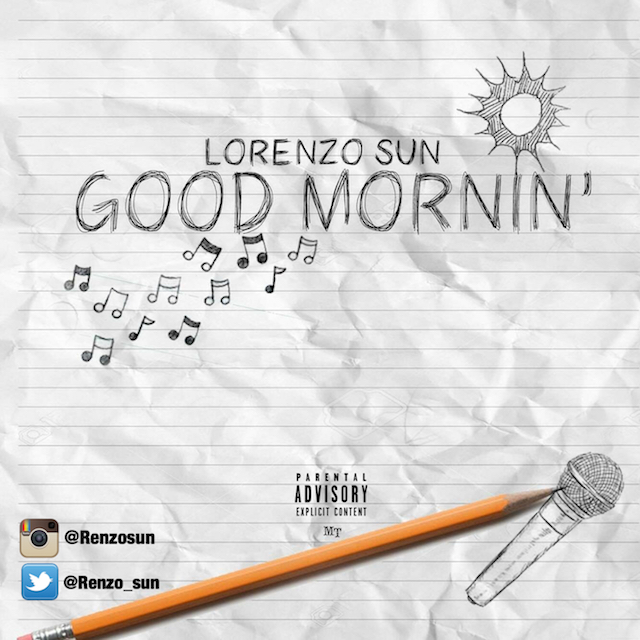 Lorenzo Sun – Good Mornin'