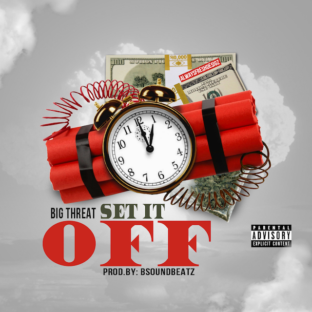 big threat set it off