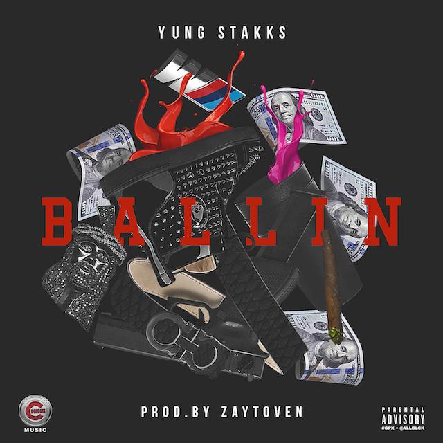 Yung Stakks – Ballin (Prod by Zaytoven)