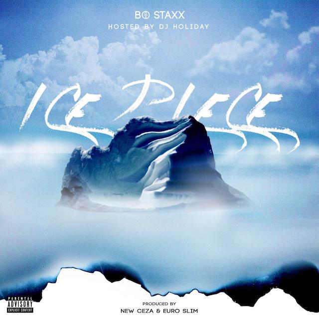 Bo Staxx – Ice Piece [Mixtape]