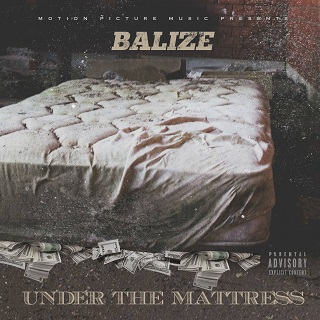 [Mixtape] BALIZE – Under The Mattress