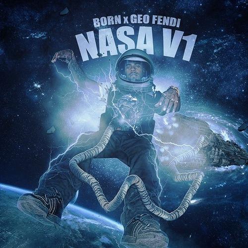 Born – Nasa VOL 1 [MIXTAPE]