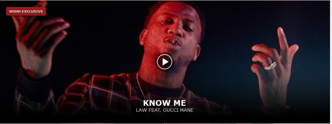 [Video] Law ft Gucci Mane – Know Me