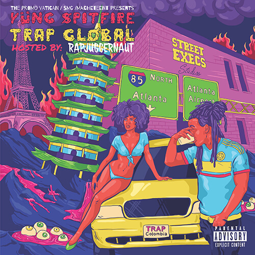 [Mixtape] Yung Spitfire – Trap Global hosted by Rapjuggernaut