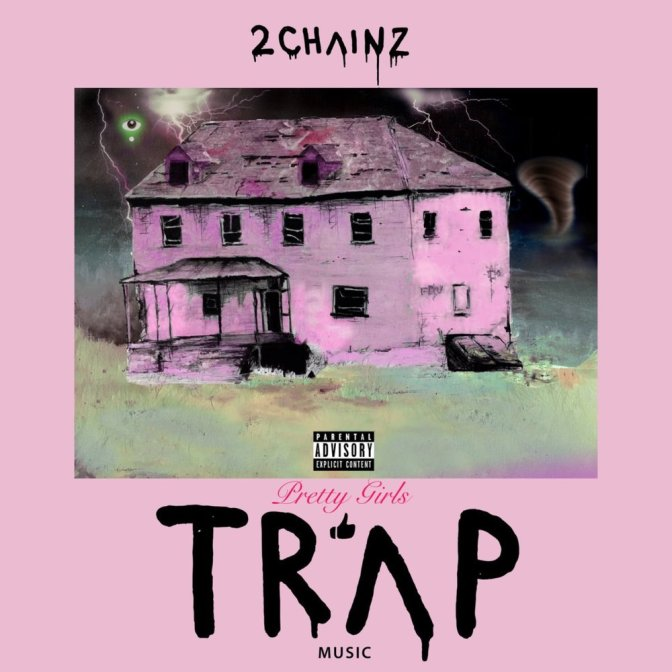 2 Chainz – Pretty Girls Like Trap Music + It's A Vibe Video
