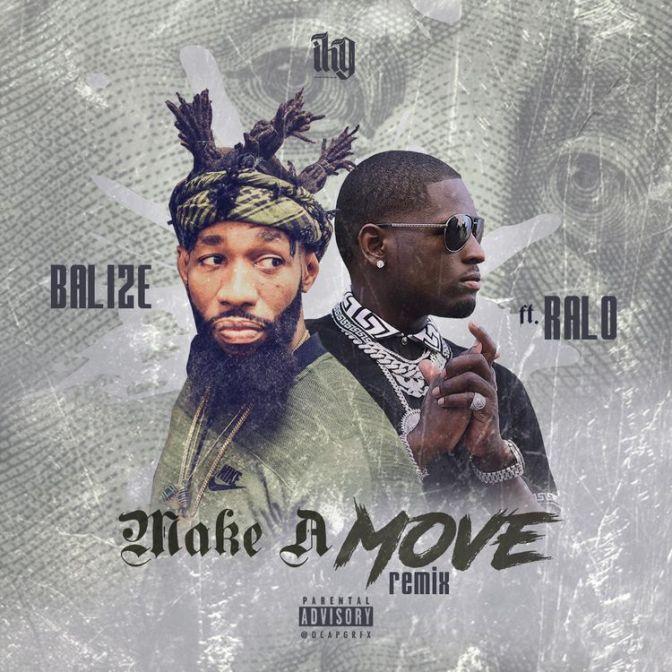 [Single] Balize ft Ralo – Make A Move Remix
