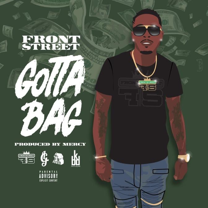 [Single] FrontStreet – Gotta Bag