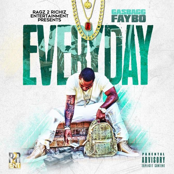 Team Bigga Rankin Presents Priority Artist GasBagg Faybo – Everyday