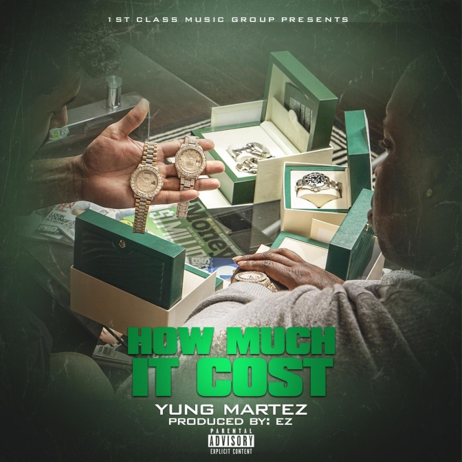 """Yung Martez Bangin New Single """"How Much It Cost"""""""