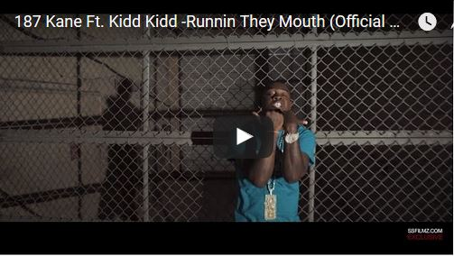 [Video] 187 Kane + Rushbilli ft Kidd Kidd – Runnin They Mouth + Mp3 Download