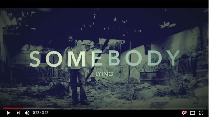 [Video] Chaos ft Dj Jayhood – Somebody's Lying + Mp3 Download