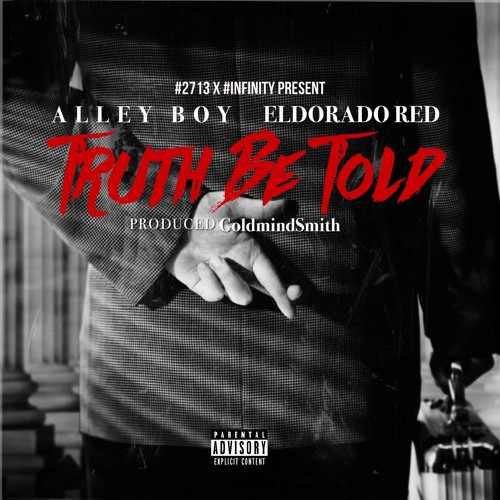 @alleyboydte And Eldorado Red Drop New Track Truth Be Told | @BGMEldorado