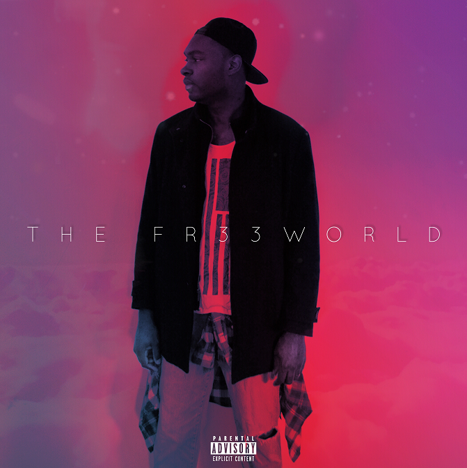 [Album] Fr33 Tha Sinner – The Fr33World