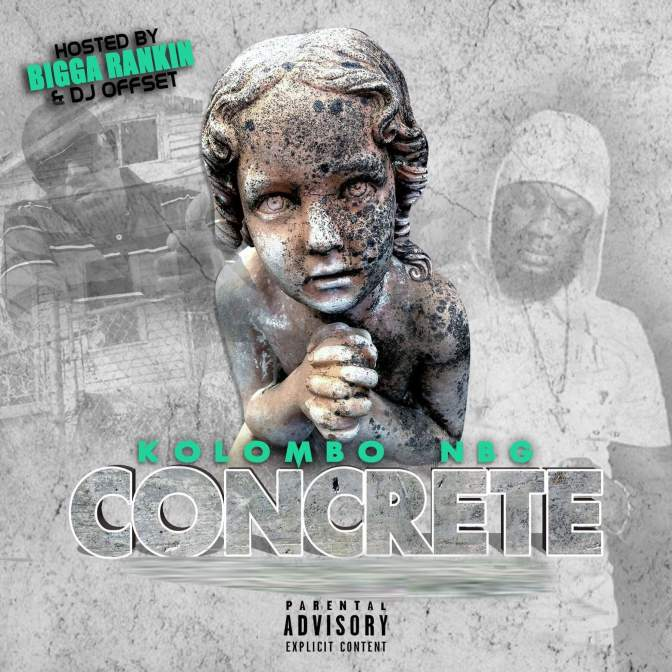 [Mixtape] ​Kolombo NBG – Concrete hosted by Bigga Rankin & DJ Offset