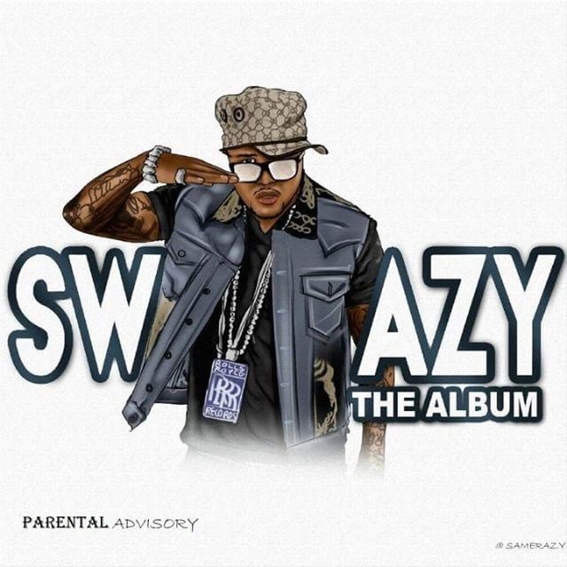 """Swazy Styles – """"SWAZY"""" [Album]"""