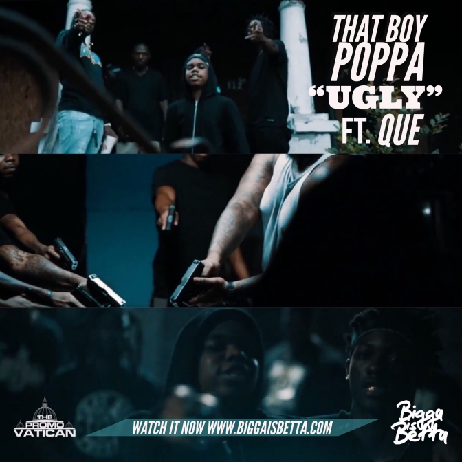 [Video] That Boy Poppa ft Que – Ugly + Mp3 Download