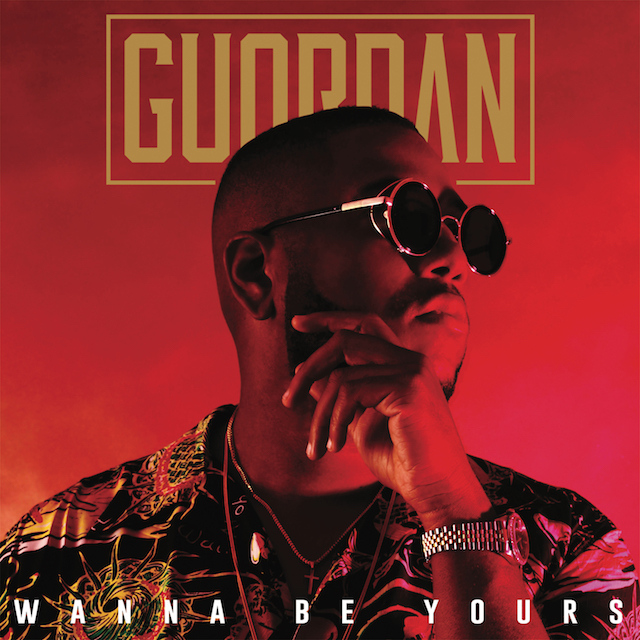 "Guordan Banks – ""Wanna Be Yours"""