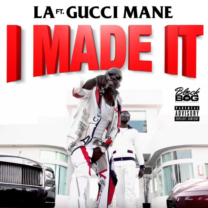 "LA x Gucci Mane ""I Made It"" 