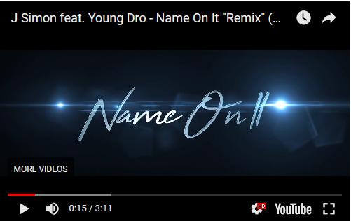 [Video] J. Simon – Name On It Remix ft Young Dro