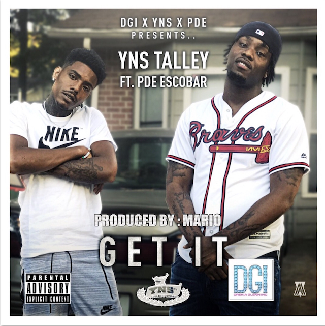 YNS Talley Ft. PDE Escobar – Get It [Video]