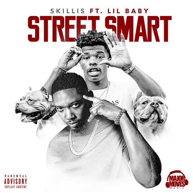 "Skillis Ft. Lil Baby – ""Street Smart"""
