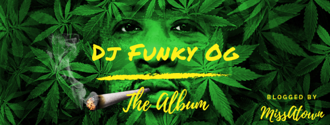 Dj Funky OG New Album | @DjFunkyATL