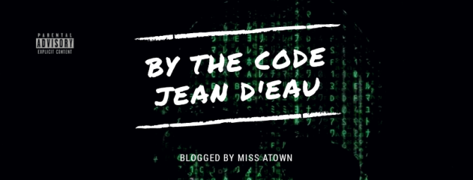 Jean D'eau –  'By the Code' | @iamjeandeau #Famerica