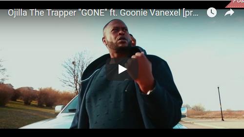 [Video] Ojilla The Trapper ft Goonie Vanexel – Gone