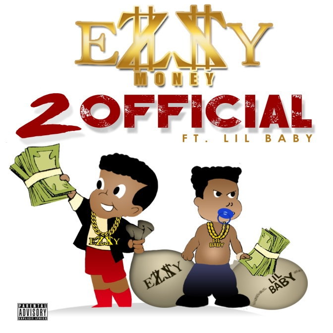 "[New Music] Ezzy Money ft Lil Baby ""2 Official"" DJ Pack"