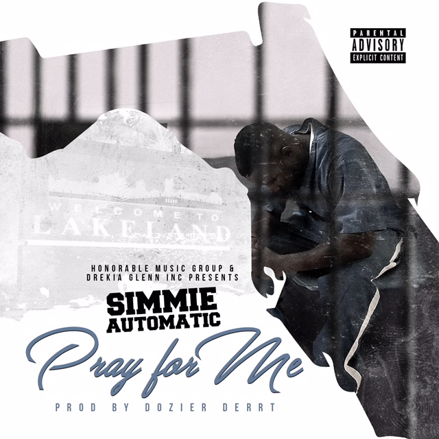 "Simmie Automatic – ""Pray for Me"""