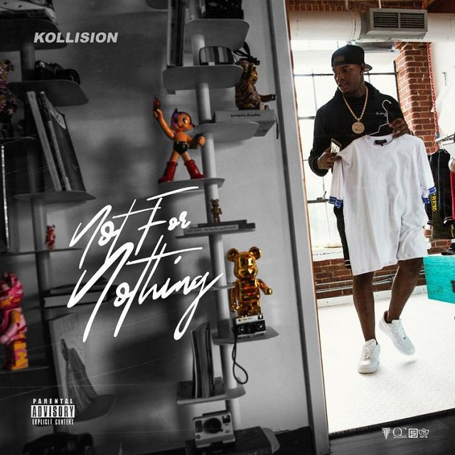 "Kollision – ""Not for Nothing"" Mixtape"