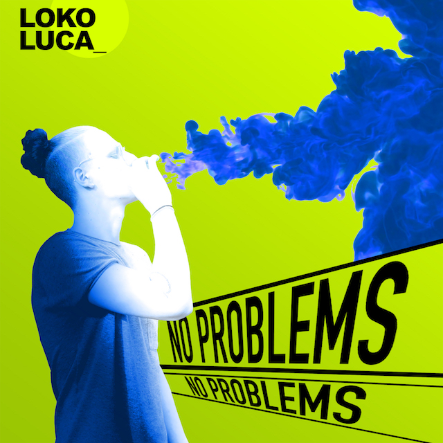 "Loko Luca – ""No Problems"" Video"