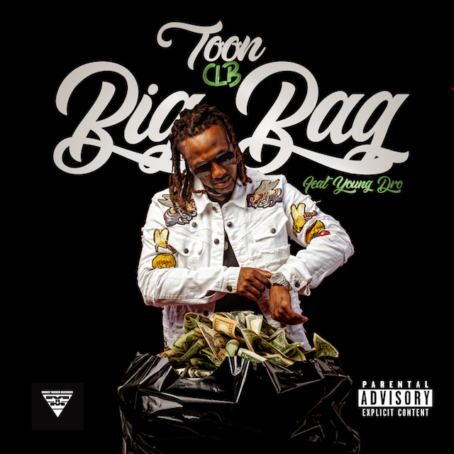 "Toon Clb ft. Young Dro – ""Big Bag"""